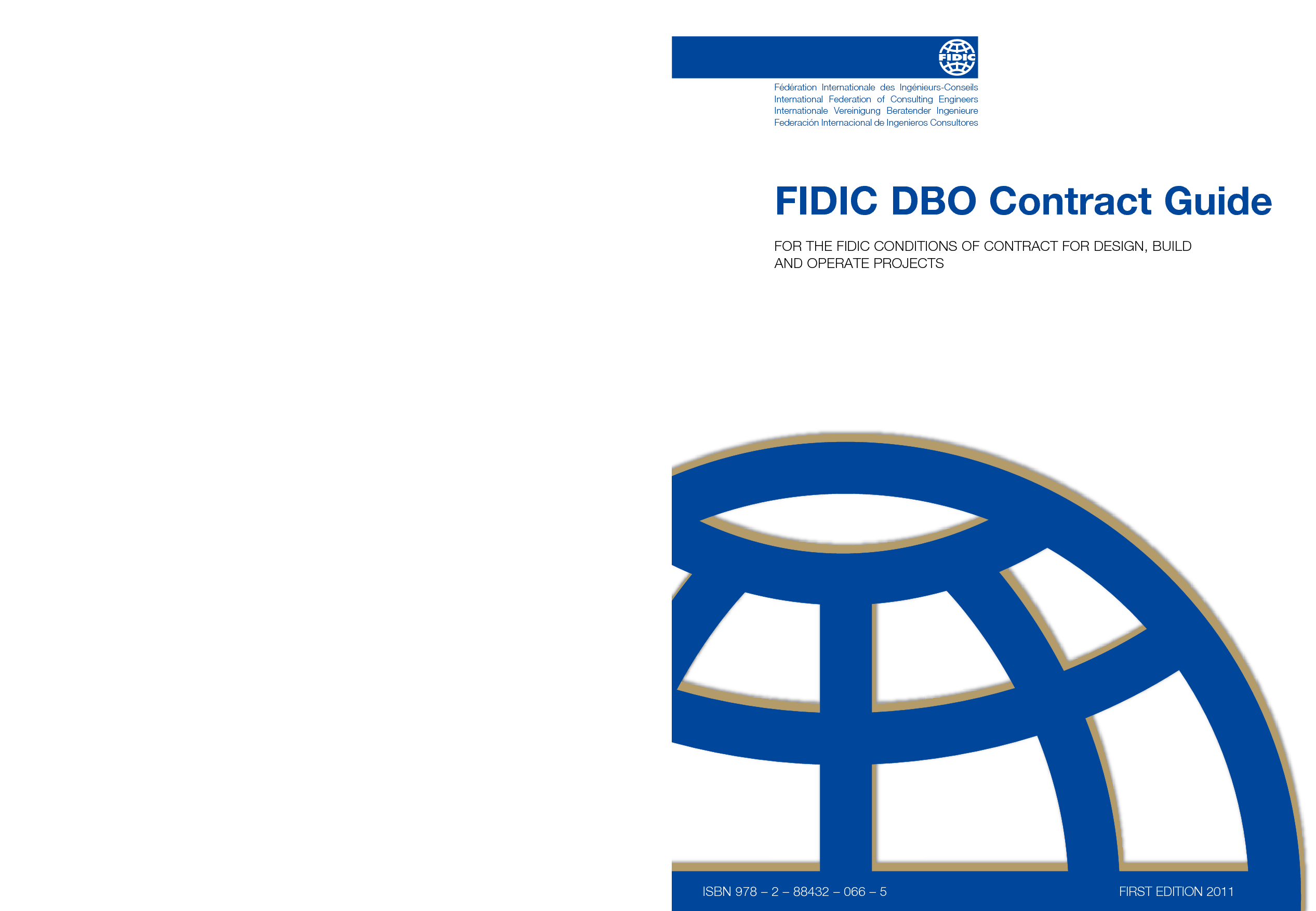 dbo 2008 gold book contract guide 1st edition 2011 international rh fidic org FIDIC Logo Enge FIDIC Logo Enge